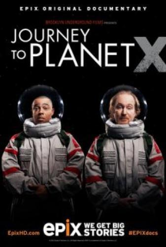 Journey to Planet X next episode air date poster