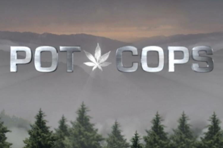 Pot Cops next episode air date poster
