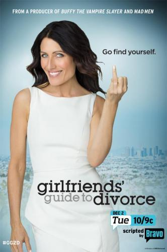 Girlfriends' Guide to Divorce next episode air date poster