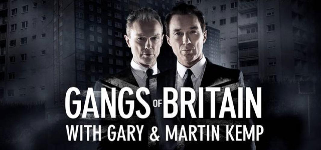 Gangs of Britain with Gary and Martin Kemp next episode air date poster