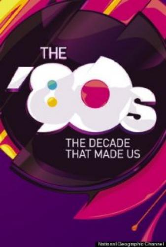 The '80s: The Decade That Made Us next episode air date poster