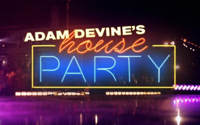 Adam Devine's House Party next episode air date poster