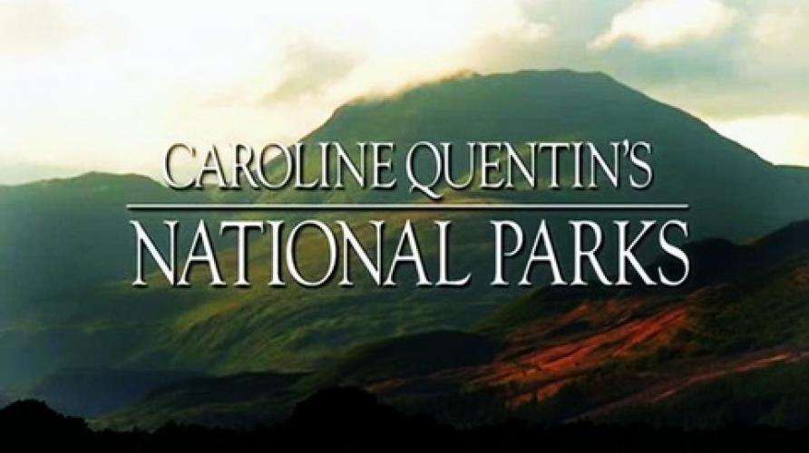 Caroline Quentin's National Parks next episode air date poster