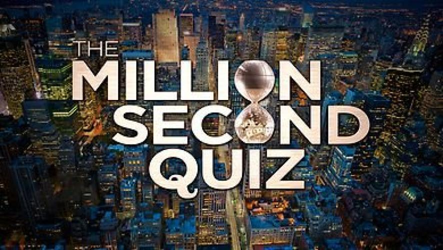 The Million Second Quiz next episode air date poster