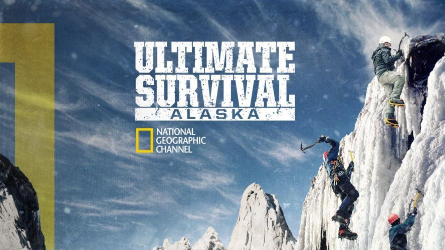 Ultimate Survival Alaska next episode air date poster