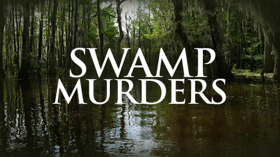 Swamp Murders next episode air date poster