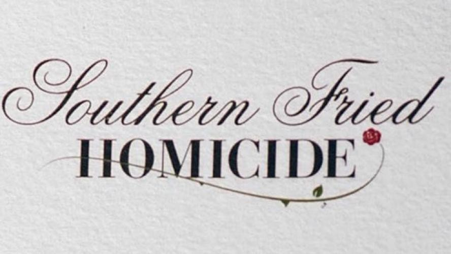 Southern Fried Homicide next episode air date poster