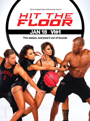 Hit the Floor next episode air date poster