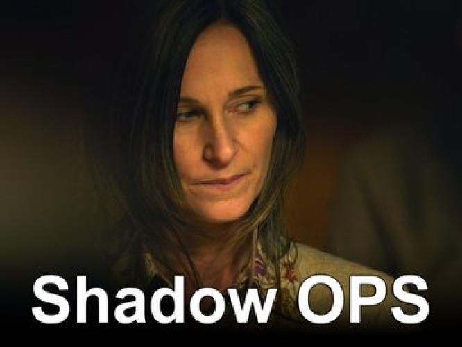 Shadow Ops next episode air date poster