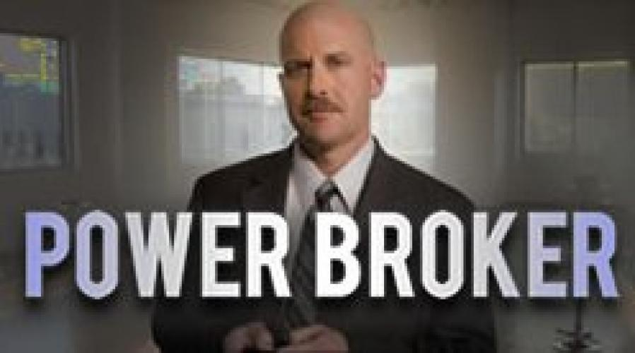 Power Broker next episode air date poster