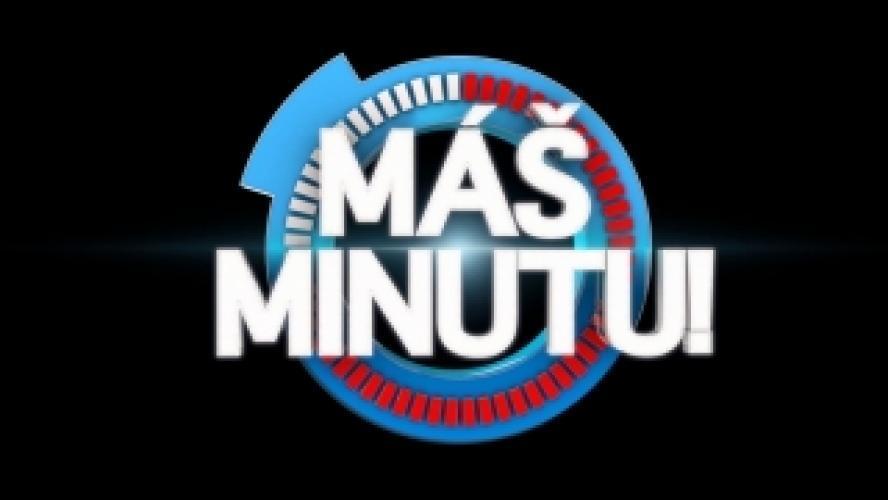 Máš minutu next episode air date poster