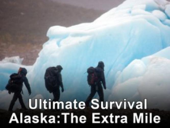Ultimate Survival Alaska: The Extra Mile next episode air date poster
