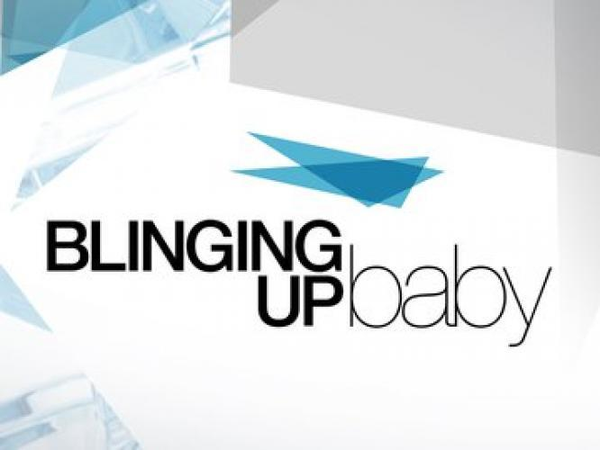 Blinging Up Baby next episode air date poster
