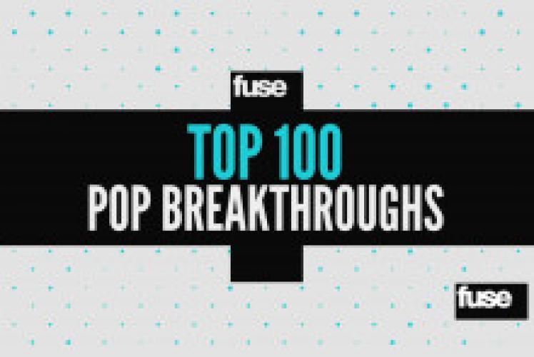 Top 100 Pop Breakthroughs next episode air date poster
