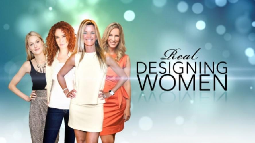 Real Designing Women next episode air date poster