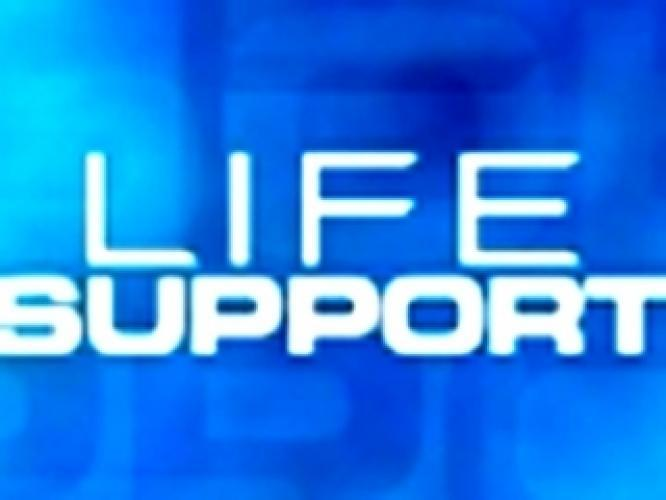 Life Support next episode air date poster