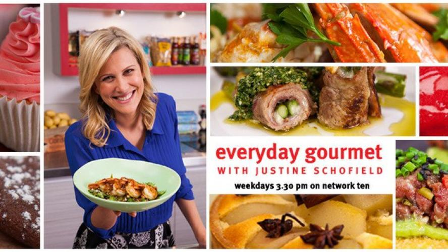 Everyday Gourmet with Justine Schofield next episode air date poster