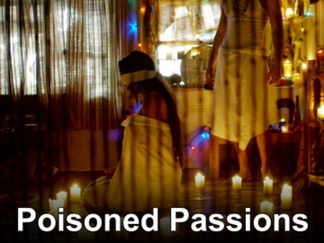 Poisoned Passions next episode air date poster