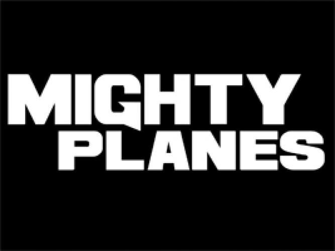 Mighty Planes next episode air date poster