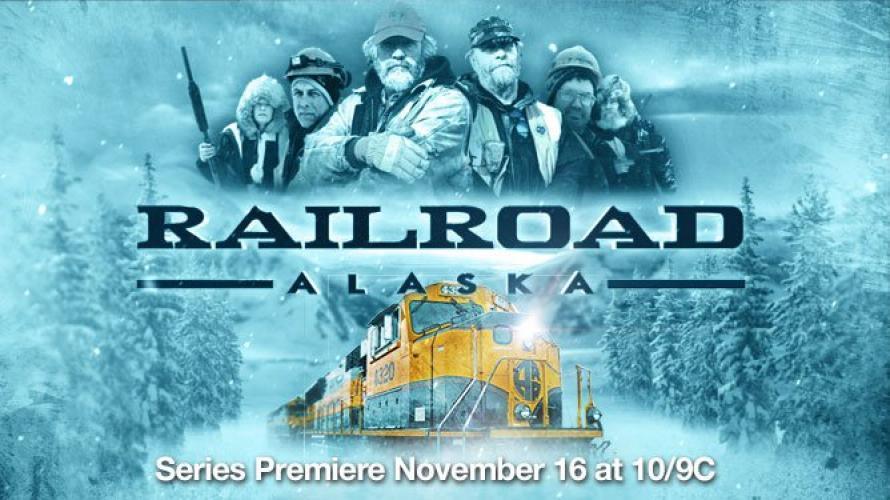 Railroad Alaska next episode air date poster