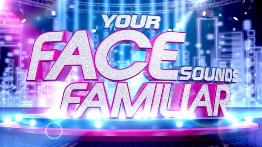 Your Face Sounds Familiar (UK) next episode air date poster