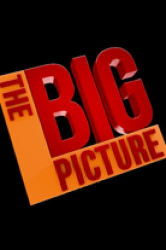 The Big Picture next episode air date poster
