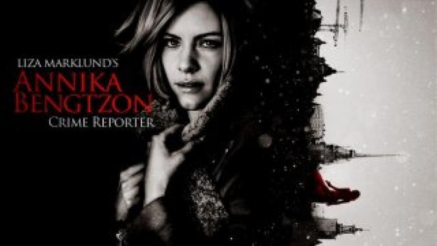 Annika Bengtzon: Crime Reporter next episode air date poster