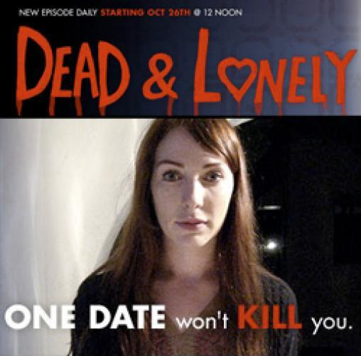 Dead and Lonely next episode air date poster