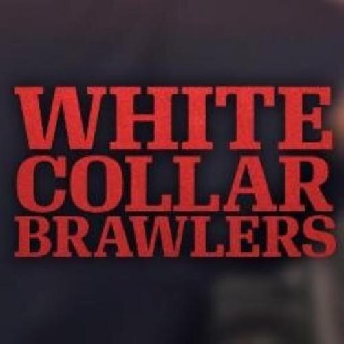 White Collar Brawlers next episode air date poster