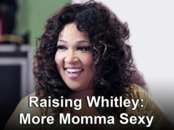 Raising Whitley: More Momma Sexy next episode air date poster