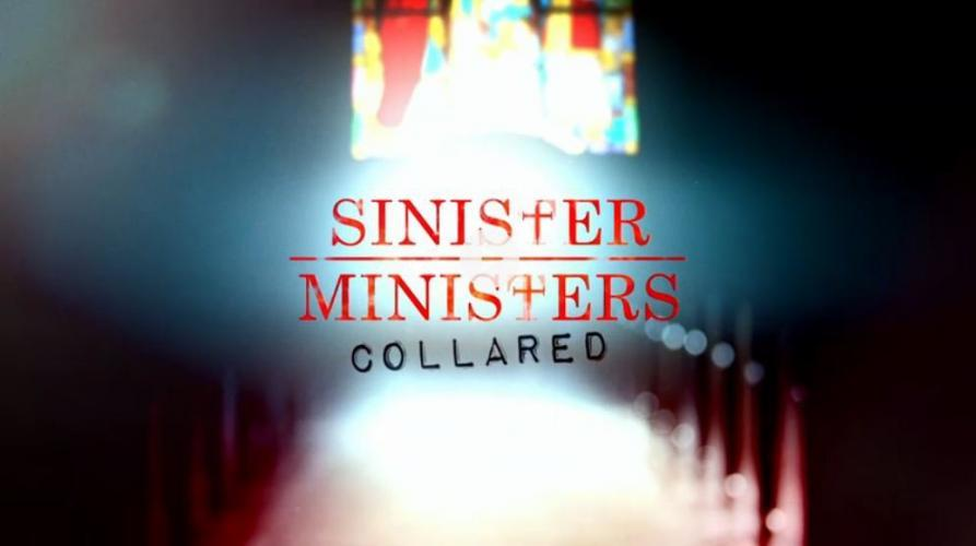 Sinister Ministers: Collared next episode air date poster
