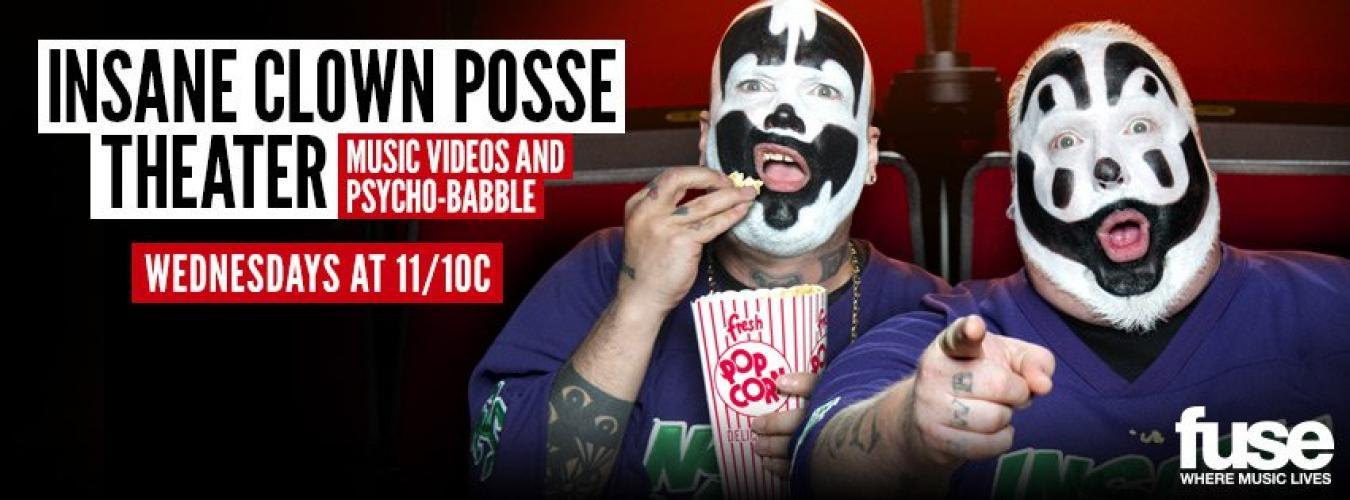 Insane Clown Posse Theater next episode air date poster