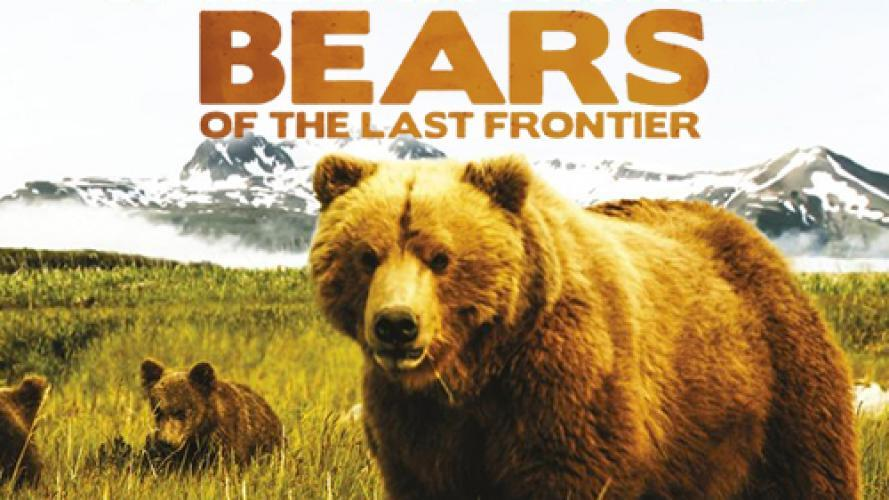 Bears Of The Last Frontier next episode air date poster