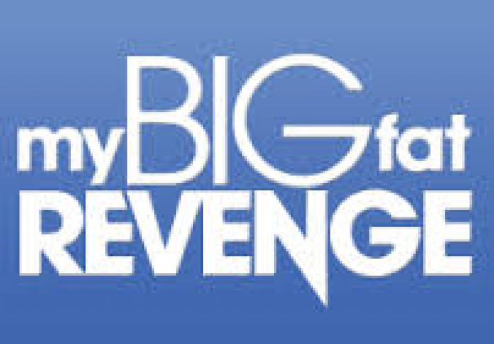 My Big Fat Revenge next episode air date poster