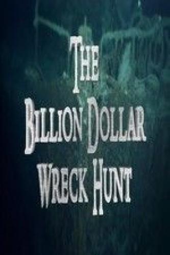 The Billion Dollar Wreck Hunt next episode air date poster