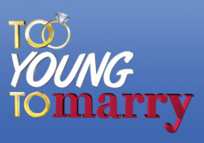 Too Young To Marry? next episode air date poster