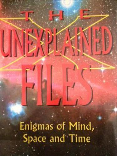 The Unexplained Files next episode air date poster