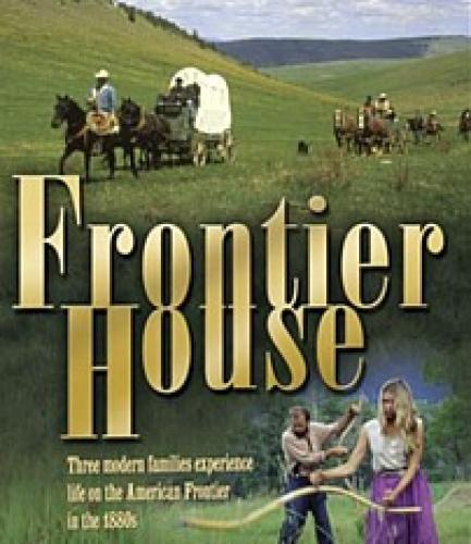 Frontier House next episode air date poster
