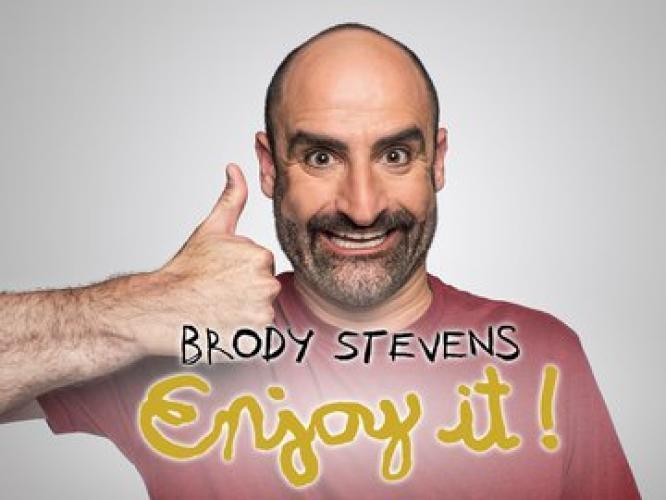 Brody Stevens: Enjoy It! next episode air date poster