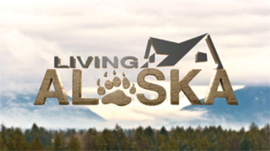 Living Alaska next episode air date poster