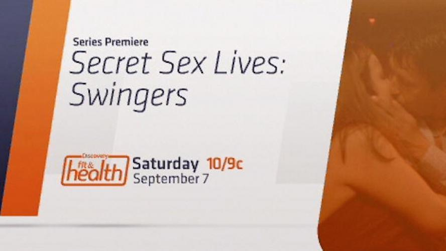 Secret Sex Lives: Swingers next episode air date poster