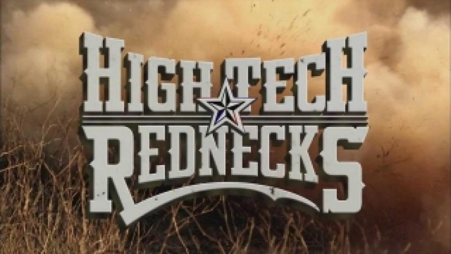 High Tech Rednecks next episode air date poster