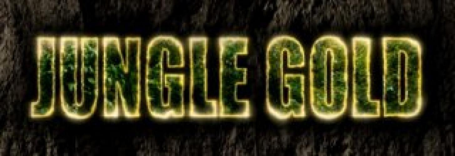 Jungle Gold: Reclaimed next episode air date poster