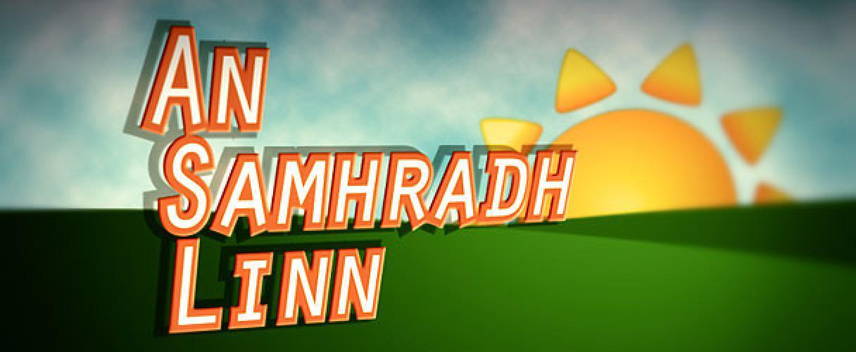 An Samhradh Linn next episode air date poster