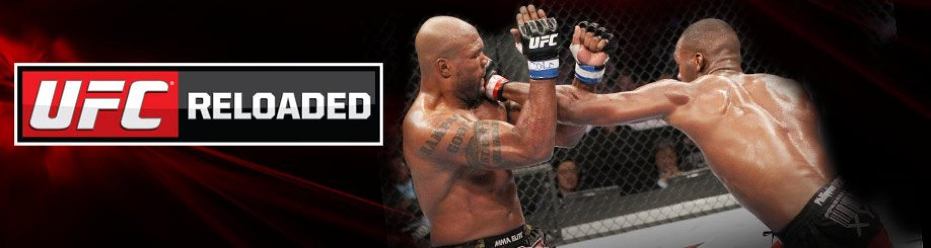 UFC Reloaded next episode air date poster