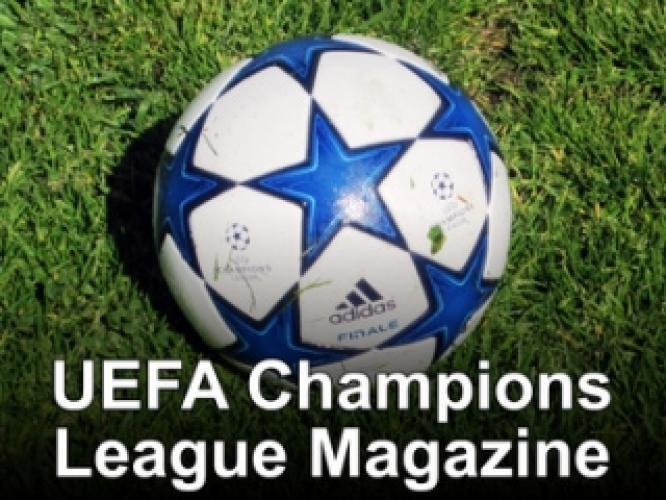 UEFA Champions League Magazine next episode air date poster