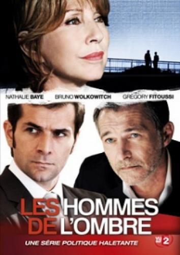 Les Hommes de L'ombre next episode air date poster