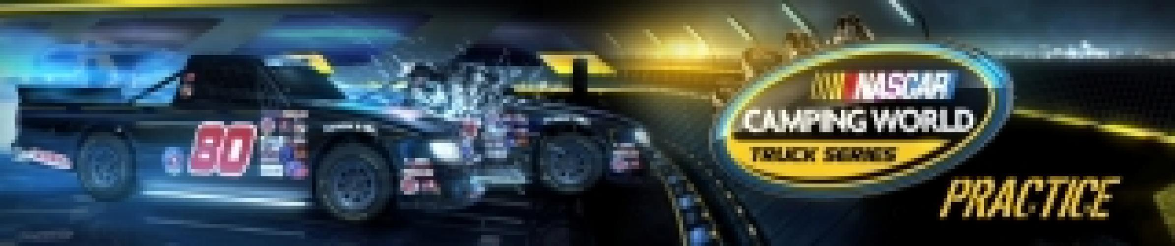 NASCAR Camping World Truck Series Practice next episode air date poster
