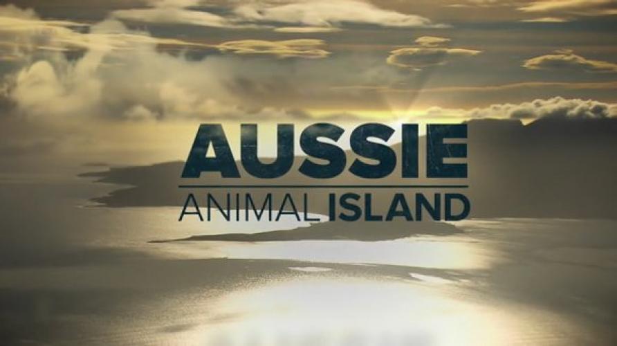 Aussie Animal Island next episode air date poster