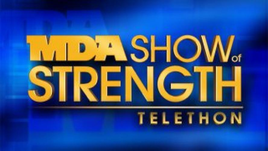 MDA Show of Strength Telethon next episode air date poster